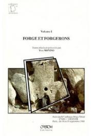 Actes du 4eme Colloque Méga-Tchad (Paris, septembre 1988). Volume 1: forge et forgerons