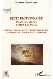 SHONGEDZA Ignatiana - Petit dictionnaire Français-Shona, Shona-Français. Elements pour la conversation courante et mini guide touristique au Zimbabwe