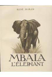 MARAN René - Mbala l'éléphant