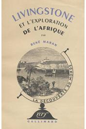 MARAN René - Livingstone et l'exploration de l'Afrique