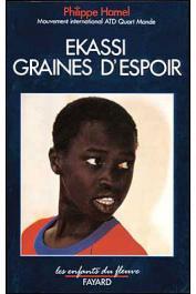 HAMEL Philippe, ATD Quart monde - Ekassi, graines d'espoir