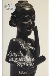 DEMARCY Richard - Angela, la guérillère soprano