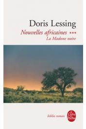LESSING Doris - Nouvelles africaines. Tome 3:  La madone noire