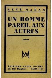 MARAN René - Un homme pareil aux autres (roman)