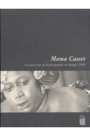 Mama Casset: les précurseurs de la photographie au Sénégal, 1950