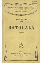 MARAN René - Batouala. Véritable roman nègre. Prix Goncourt 1921