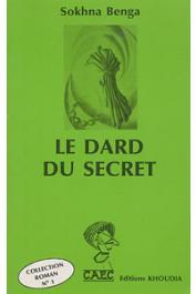 BENGA Sokhna - Le dard du secret