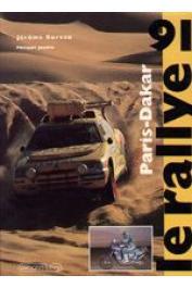 BUREAU Jérôme, JOUBIN Philippe - Paris-Dakar : Le Rallye 91