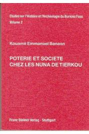KOUAME Emmanuel Banaon - Poterie et société chez les Nuna de Tierkou