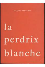 BENGONO Jacques - La perdrix blanche. Trois contes moraux