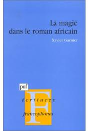GARNIER Xavier - La magie dans le roman africain