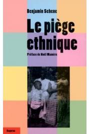 SEHENE Benjamin - Le piège ethnique