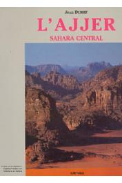 DUBIEF Jean - L'Ajjer. Sahara central
