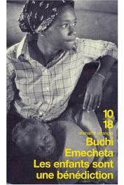 BUCHI EMECHETA - Les enfants sont une bénédiction
