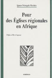 NDONGALA MADUKU Ignace - Pour des églises régionales en Afrique. Esquisses théologiques