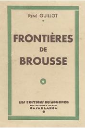 GUILLOT René - Frontières de brousse