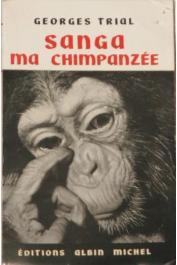 TRIAL Georges - Sanga, ma chimpanzé