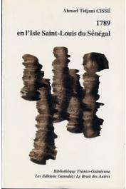 CISSE Ahmed-Tidjani - 1789 en l'isle Saint-Louis du Sénégal