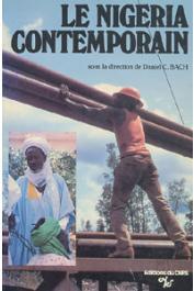 BACH Daniel C. (sous la direction de) - Le Nigéria contemporain