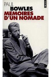 BOWLES Paul - Mémoires d'un nomade