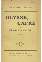 LEBLOND Marius-Ary - Ulysse cafre ou l'histoire dorée d'un noir