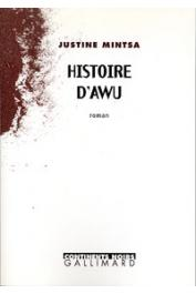 MINTSA justine - Histoire d'Awu
