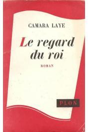 CAMARA Laye - Le regard du roi