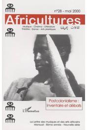 Africultures 28 - WABERI Abdourahman Ali, MONGO-MBOUSSA Boniface, (coordination) - Postcolonialisme: inventaire et débats