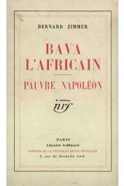 ZIMMER Bernard - Bava l'africain, suivi de Pauvre Napoléon