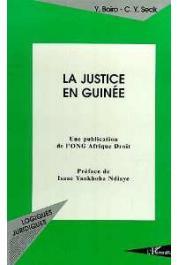 BOIRO Yaya, SECK Cheikh Yérim - La justice en Guinée. Une publication de l'ONG Afrique Droit