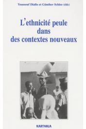 DIALLO Youssouf, SCHLEE Gunther, (sous la direction de) - L'ethnicité peule dans des contextes nouveaux: la dynamique des frontières