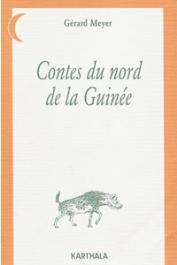 MEYER Gérard - Contes du Nord de la Guinée