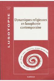 Lusotopie 1999 - Dynamiques religieuses en Lusophonie contemporaine. Des protestantismes en lusophonie catholique 2/