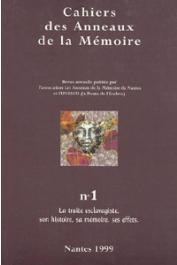 Cahiers des Anneaux de la Mémoire - 01 - La traite esclavagiste, son histoire, sa mémoire, ses effets