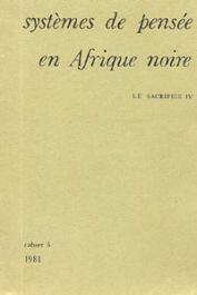 Systèmes de pensée en Afrique noire - 05 - Le sacrifice
