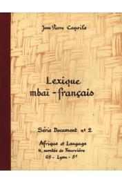CAPRILE Jean-Pierre - Lexique mbaï-français