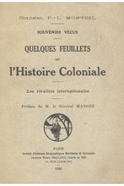 MONTEIL Parfait-Louis, (Colonel) - Souvenirs vécus. Quelques feuillets de l'histoire coloniale . Les rivalités internationales