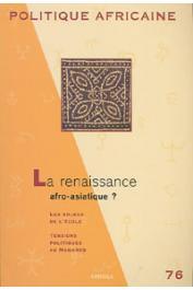 Politique africaine - 076 - La renaissance afro-asiatique ?