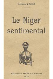 CAZES Alfred - Le Niger sentimental