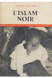 MONTEIL Vincent - L'islam noir