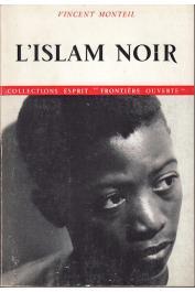 MONTEIL Vincent - L'islam noir (2eme édition)