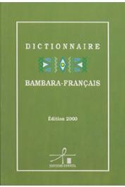 BAILLEUL Charles - Dictionnaire Bambara - Français (3eme édition - 2000)