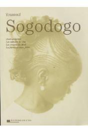 TOURE Amadou Chab (textes), SOGODOGO Youssouf - Photographies: les cahiers de Gao, les tresses du Mali, la ferme de mon frère