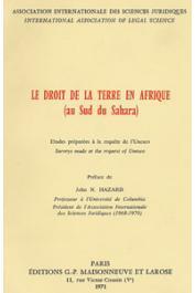 Association Internationale des Sciences Juridiques - Le droit de la terre en Afrique (au Sud du Sahara)
