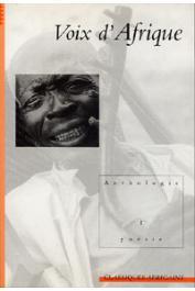 SEYDOU Christiane, BIEBUYCK B., BEKOMBO PRISO Manga, (éditeurs) - Voix d'Afrique. Anthologie I. Poésie