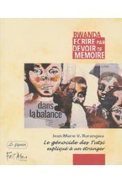 RURANGWA Jean-Marie Vianney - Le génocide des Tutsi expliqué à un étranger