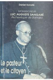 KONATE Daniel - Monseigneur Luc Sangaré, Archevêque de Bamako. Le pasteur et le citoyen