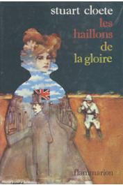 CLOETE Stuart - Les haillons de la gloire