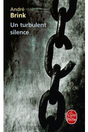 BRINK André - Un turbulent silence (nouvelle édition)
