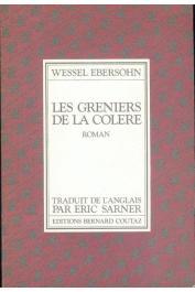 EBERSOHN Wessel - Les greniers de la colère